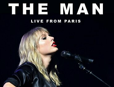 Taylor Swift, The Man, Live From Paris